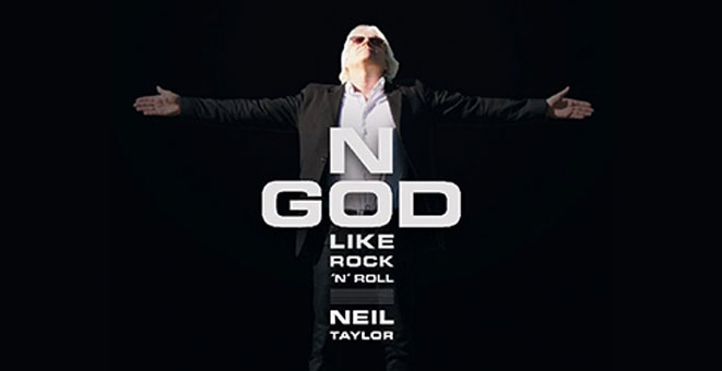 "Neues Album von Neil Taylor ""No God like Rock'n'Roll"""